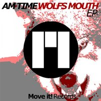 Wolfs Mouth — AM Time