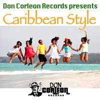 Caribbean Style (Don Corleon Presents) - Single — Tifa, Timberlee