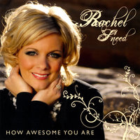 How Awesome You Are — Rachel Sneed