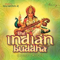 The Indian Buddha Compilation — Luca Facchini DJ