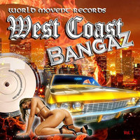 West Coast Bangaz — сборник
