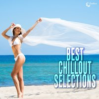 Best Chillout Selections — сборник