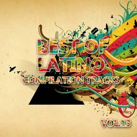 Best of Latino 13 (Compilation Tracks) — сборник