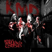 K.M.D — Army of Walking Corpses