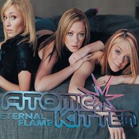 Eternal Flame — Atomic Kitten