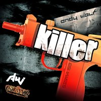 Killer — Andy Wolf