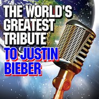 The World's Greatest Tribute to Justin Bieber — Future Hitmakers