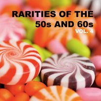 Rarities of the 50s and 60s, Vol. 4 — сборник