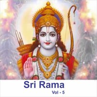 Sri Rama, Vol. 5 — Ramesh Chandra, Myuzic Pandits, Rameshchandra