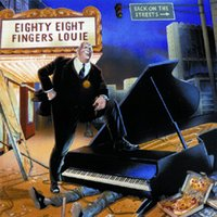 Back On The Streets — 88 Fingers Louie