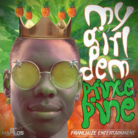 My Girl Dem - Single — Prince Pine