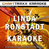 Artist Karaoke, Vol. 248 : Sing the Songs of Linda Ronstadt — Charttraxx Karaoke