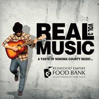 Real Music: A Taste of Sonoma County, Vol. 3 — сборник