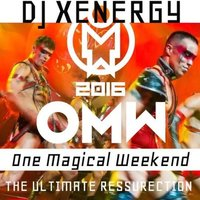 One Magical Weekend: The Ultimate Ressurection — DJ Xenergy