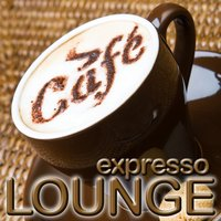 Expresso Lounge Cafe — сборник