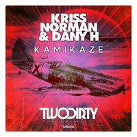 Kamikaze — Kriss Norman, Dany H