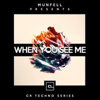 When You See Me — Munfell
