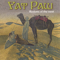 illusions of the west — Fat Paw