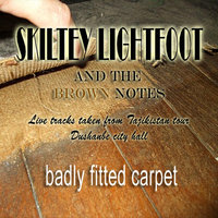 Badly Fitted Carpet — Skiltey Lightfoot and the Brown Notes