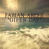 Other Day — Fabian Arche