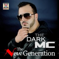 The New Generation — The Dark Mc