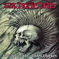 Beat The Bastards — The Exploited
