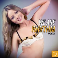We Are Rhythm, Vol. 2 — сборник