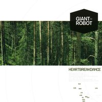 Heartbreakdance — Giant Robot