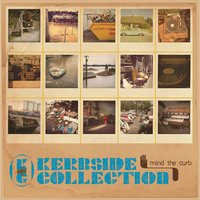 Mind the Curb — Kerbside Collection