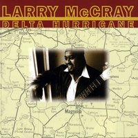 Delta Hurricane — Larry McCray
