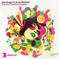 Soul Creation Sessions — Jose Burgos, Duce Martinez, Jose Burgos & Duce Martinez