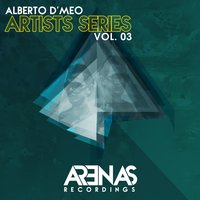 Artists Series, Vol. 3 with Alberto D'meo — сборник