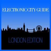 Electronic City Guide - London Session — сборник