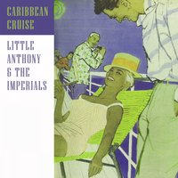 Caribbean Cruise — Little Anthony & The Imperials