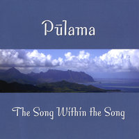 The Song Within The Song — Pulama