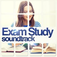 Exam Study Soundtrack — Studying Music and Study Music