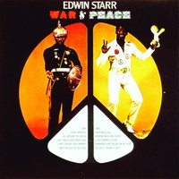 War And Peace — Edwin Starr