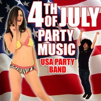 4th of July Party Music — USA Party Band
