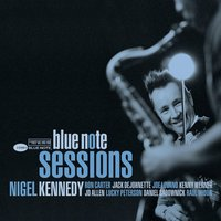 Blue Note Sessions — Nigel Kennedy