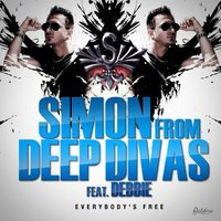 Everybody's Free — Simon From Deep Divas