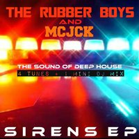 Sirens EP — The Rubber Boys & Mcjck