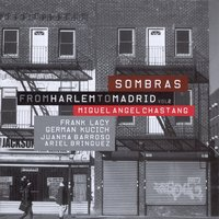 Sombras. From Harlem To Madrid Vol. 2 — Miguel Ángel Chastang
