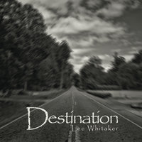 Destination — Lee Whitaker