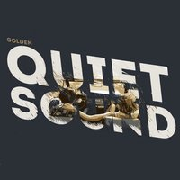 Quiet Sound — Golden