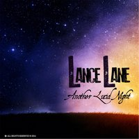 Another Lucid Night — Lance Lane