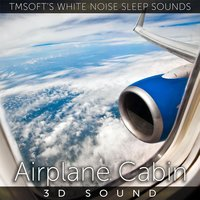 Airplane Cabin 3D Sound — Tmsoft's White Noise Sleep Sounds