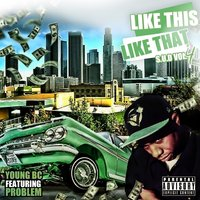 Like This Like That - Single — Young BC