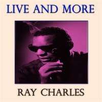 Live and More — R. Charles
