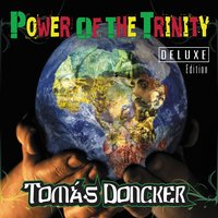 Power of the Trinity — Tomas Doncker