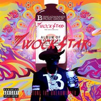 Wockstar: The Freestyle Album — C.Stone the Breadwinner